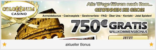 Colosseum Casino: 750 € Bonus für Neukunden