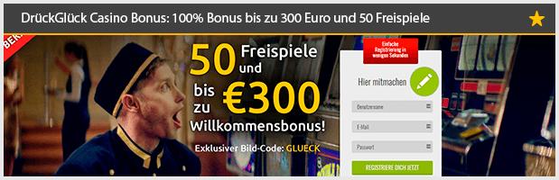 Drückglück Casino Willkommensbonus